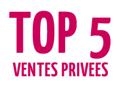 Top 5 des ventes privées