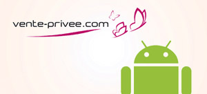 Application Vente Privée pour Android