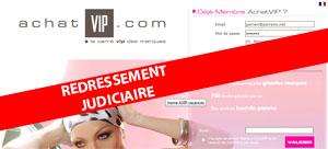 Achat VIP en redressement judiciaire