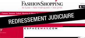 Fashionshopping et EspaceMax en redressement